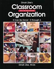 Dinah Zike's Classroom Organization-New, Revised Edition Paperback – Jan 1, K-6