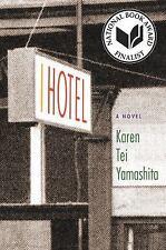 I Hotel by Karen Tei Yamashita (2010, Paperback)