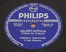 """KEMAL RACHID 1960 Mustapha/ Loukoum 78 RPM Unique! 10"""" Nm BRAZIL"""