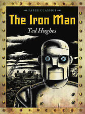 The Iron Man by Ted Hughes (Paperback, 2013) NEW #shlf