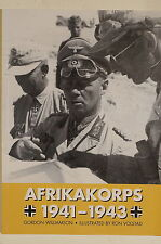 WW2 German Afrikakorps 1941-1943 North Africa Desert Campaign Reference Book