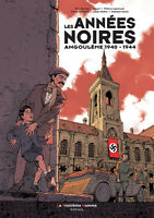 LES ANNÉES NOIRES - ANGOULÊME 1940/1944 - EO 2015