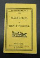ANTIQUE RARE CHILDREN'S CHAPBOOK	THE WAGON BOY TRUST IN PROVIDENCE OLD TOY BOOK
