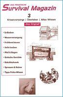 Survival Magazin Nr. 3 Pfeil Bogen, Krisenvorsorge Hygiene Krisenvorbereitung