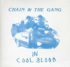 In Cool Blood - Chain & The Gang (2012, CD NIEUW)
