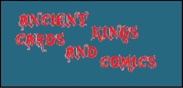 Ancient Kings cards and comics