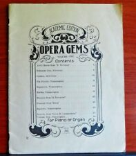 Opera Gems vol I - 1914 sheet music song book - for Piano or Organ
