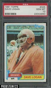 1981 Topps Football #325 Dave Logan Cleveland Browns PSA 10 GEM MINT