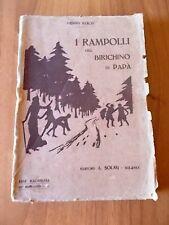 Henny Koch I RAMPOLLI DEL BIRICHINO DI PAPA' Solmi 1925 illustrato da E. Abbo
