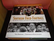 Southern Fried Football History, Passion, and Glory of the Great Southern Game