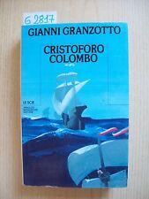 GIANNI GRANZOTTO - CRISTOFORO COLOMBO - MONDADORI - 1984