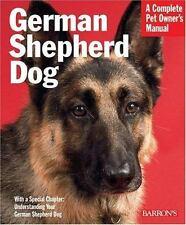 NEW - German Shepherd Dog (Complete Pet Owner's Manual)