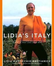 Lidia's Italy: 140 Simple and Delicious Recipes from the Ten Places in Italy Lid