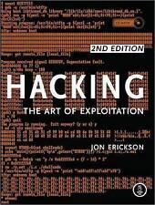 NEW Hacking: The Art of Exploitation, 2nd Edition by Jon Erickson