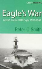 Eagles War: The War Agenda of an porte-avion par Peter C. SMITH Livre de poche b