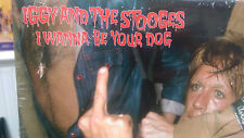 IGGY POP & THE STOOGES - I WANNA BE YOUR DOG LP Tight Pants Louie Louie Punk