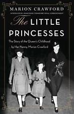 The Little Princesses: The Story Of The Queen's, Crawford*>