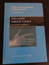 RHEUMATIC DISEASE CLINICS State of the Art Imaging of Osteoarthritis 2009 Book