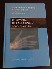 RHEUMATIC DISEASE CLINICS State of the Art Imaging of Osteoarthritis 2009 Book
