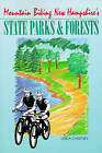 NEW Mountain Biking New Hampshire's State Parks and Forests by Linda Chestney