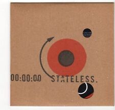 (EZ446) Stateless, Down Here - 2004 DJ CD