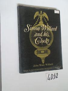 SIMON WILLARD AND HIS CLOCKS (4D1-2)