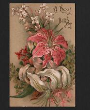 OPC Early 1900's Lillies Birthday Postcard