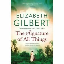 The Signature of All Things [Paperback] [Jul 03, 2014] Gilbert, Elizabeth
