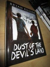 Bryan Killian DUST OF THE DEVIL'S LAND 1st/HB SIGNED/LIMITED MINT Thunderstorm