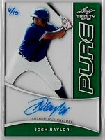 JOSH NAYLOR 2015 LEAF TRINITY GREEN AUTOGRAPH #/10 AUTO PURE PROSPECT ROOKIE RC!