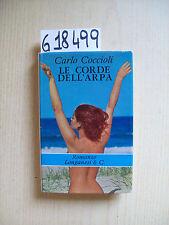 C. COCCIOLI - LE CORDE DELL'ARPA - LONGANESI & C. - 1967