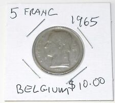 Nice 1965 BELGIAN 5 FRANC COIN (Circulated & Ungraded)