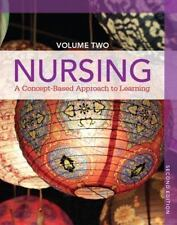 Nursing : A Concept-Based Approach to Learning Vol. 2 by Pearson Education Staff