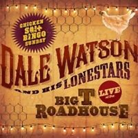 Dale Watson - Live At The Big T Roadhouse - Chicken S*** Bingo [New CD]