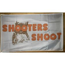 New listing Shooters Shoot Hooters Funny 3x5 Feet Flag College Banner