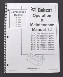 BOBCAT SKID STEER LOADER 60 62 66 68 74 84 COMBINATION BUCKET OPERATORS MANUAL
