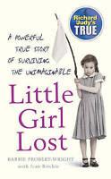 Little Girl Lost (Richard & Judy's True), Probert-Wright, Barbie & Ritchie, Jean