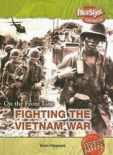 Fighting the Vietnam War (On the Front Line)-ExLibrary
