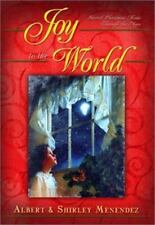 Joy to the World: Sacred Christmas Songs Through the Ages by Albert J. Menendez
