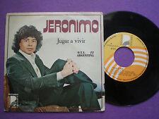 JERONIMO Jugar A Vivir SPAIN 45 BEBERLY 1977 O.T.I.  77 ARGENTINA OTI FESTIVAL