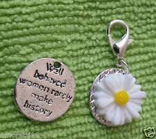 Well Behaved Woman Rarely Make History Daisy Clip Charm Silver Pendant