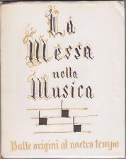 La messa nella musica, Edizioni Radio Italiana, Alberto Cravanzola, religione