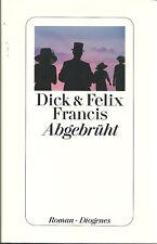 Dick Francis - Abgebrüht