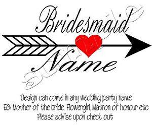 Iron on Transfer PERSONALISED BRIDE WEDDING BRIDESMAID FLOWERGIRL ARROW HEART