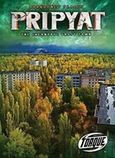 Pripyat: The Chernobyl Ghost Town (Abandoned Places) Par Owings,Lisa, Neuf
