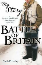 Battle of Britain: A Second World War Spitfire Pilot, 1939-1941 New Book