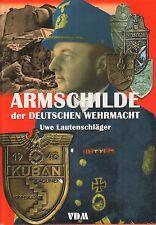 Uwe Lautenschläger Armschilde der deutschen Wehrmacht