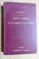 MANUEL PRATIQUE D'ECLAIRAGE ELECTRIQUE POUR INSTALLATIONS PARTICULIERES