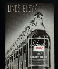 SCHAEFER BEER LINE'S BUSY! NEW YORK CITY LIGHT BEER OLDEST LAGER IN USA 1942 AD