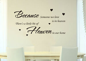'Because Someone in Heaven' Wall Quotes Vinyl Sticker/Wall Decal- HIGH QUALITY